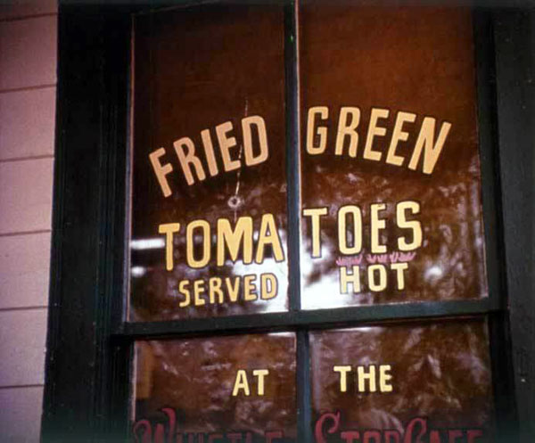 Fannie Flagg and fried green tomatoes