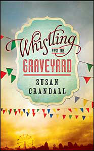 Whistling-Past-the-Graveyard