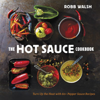 the-hot-sauce-cookbook-by-robb-walsh-bf9a4a4b2619c82e