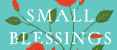 'Small Blessings' With Martha Woodroof