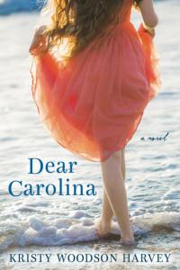 8 Dear Carolina by Kristy Woodson Harvey cover