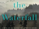Review of Ron Rash's 'Above the Waterfall'