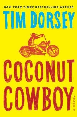 Coconut Cowboy, Tim Dorsey