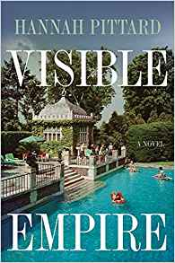 Visible Empire by Hannah Pittard