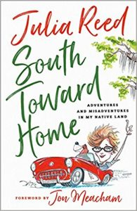 South Toward Home by Julia Reed